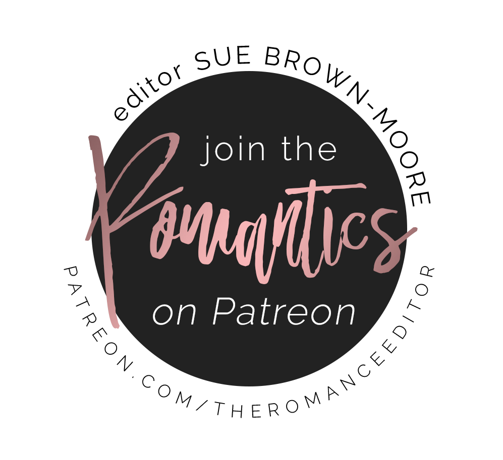 Join the Romantics on Patreon @TheRomanceEditor