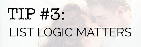 Line edit tips: List logic matters
