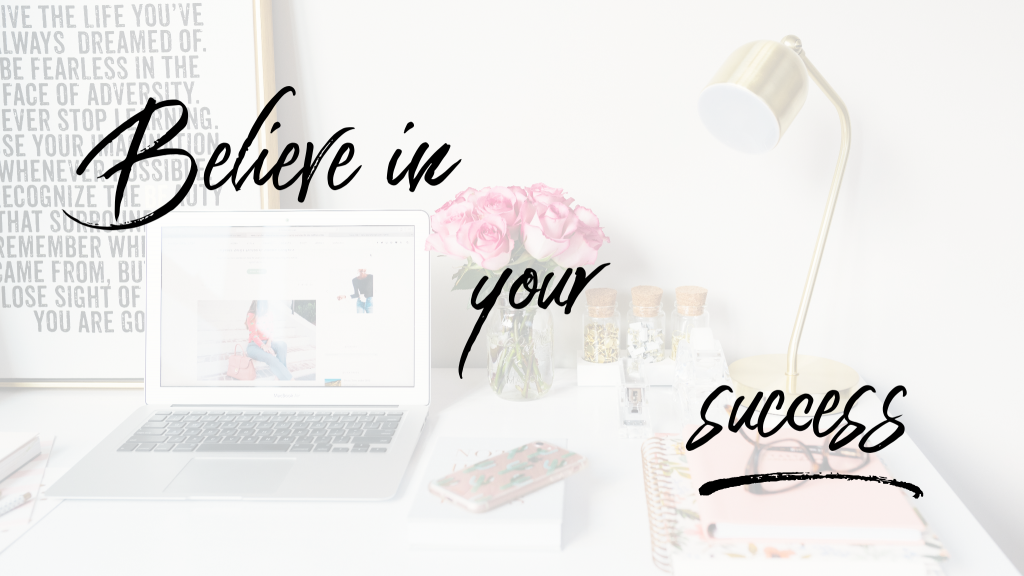 Working from home: Believe in your success